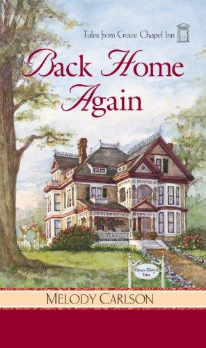Back Home Again (Tales from Grace Chapel Inn Book 1)