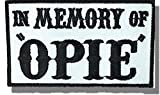 "[Single Count] Custom and Unique (3'' x 2'') Rectangle ""Political"" ''In Memory Of Opie'' Biker Club Embroidered Applique Patch {Black & White Colors} [Licensed]"