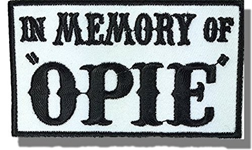 """[Single Count] Custom and Unique (3'' x 2'') Rectangle """"Political"""" ''In Memory Of Opie'' Biker Club Embroidered Applique Patch {Black & White Colors} [Licensed] by Patch Squad USA"""