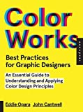Best Practices for Graphic Designers, Color Works: Right