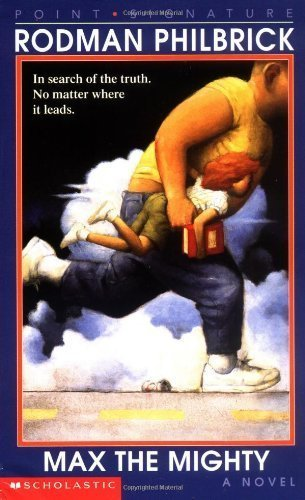 Max The Mighty by Rodman Philbrick (1998) Paperback