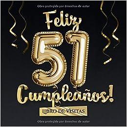 Feliz 51 Cumpleaños - Libro de visitas: Decoración para el ...