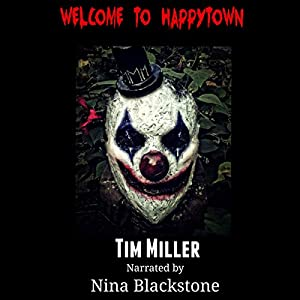 Welcome to Happytown Audiobook