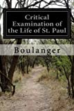 img - for Critical Examination of the Life of St. Paul book / textbook / text book
