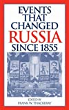img - for Events That Changed Russia since 1855 book / textbook / text book