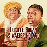 : Lucille Bogan & Walter Roland: The Essential