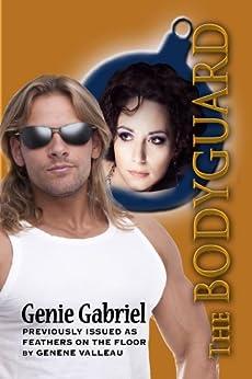 The Bodyguard (Rock 'n' Romance Book 2) by [Gabriel, Genie]
