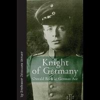 Knight of Germany: Oswald Boelcke German Ace (Vintage Aviation Series)