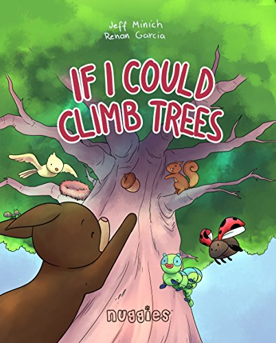 A book that helps kids and adults alike explore their imaginations and see the world through the eyes of others…Discover Jeff Minich's If I Could Climb Trees today for free!