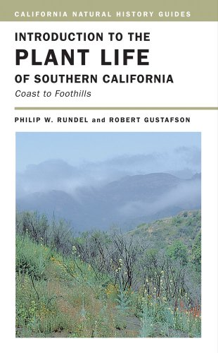 Introduction to the Plant Life of Southern California: Coast to Foothills (California Natural History Guides)
