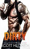 DIRTY (Biker MC Romance Book 3)