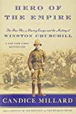 #9: Hero of the Empire: The Boer War, a Daring Escape, and the Making of Winston Churchill