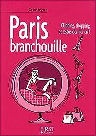 Paris branchouille par Carine Keyvan