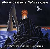 Focus Or Blinders By Ancient Vision (2000-01-04)