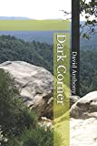 When school teacher Geneva Willoughby's body is found at the foot of Table Rock Mountain in the part of South Carolina known as the Dark Corner, the official verdict is accidental death. Her friend and fellow teacher, Sister Marie Claire, is ...