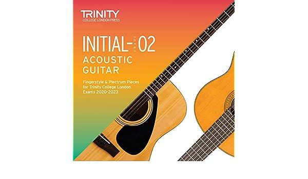 Initial-Grade 2 Acoustic Guitar Fingerstyle & Plectrum Pieces for ...