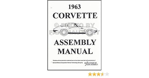 1963 corvette factory assembly manual chevrolet motor division rh amazon com 1962 corvette assembly manual 1966 Corvette