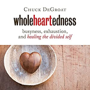 Wholeheartedness Audiobook
