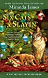 Six Cats a Slayin' (Cat in the Stacks Mystery Book 10)