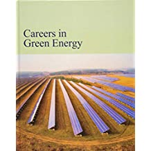 Careers in Green Energy: Print Purchase Includes Free Online Access