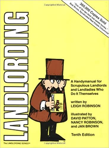 A Handymanual for Scrupulous Landlords and Landladies Who Do It Themselves Landlording