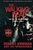 The Walking Dead: The Fall of the Governor: Parts 1 and 2 (The Walking Dead Series)