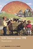 img - for Irish Literature Since 1990: Diverse voices book / textbook / text book