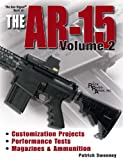 Gun Digest Book of the AR-15, Vol. 2