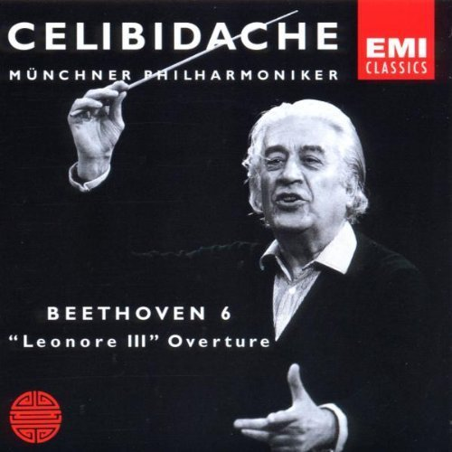 CELIBIDACHE / Mnchner Philharmoniker - Beethoven: Symphony No. 6 / Leonore III Overture (2003-12-05) B01G4DID5U
