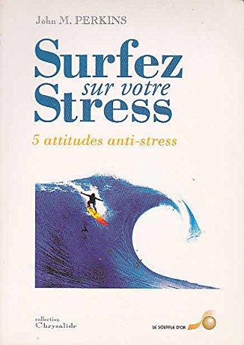 Surfez sur votre stress