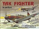 Yak Fighters in Action, Hans-Heiri Stapfer, 0897471873