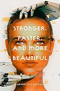 Book Cover: Stronger, Faster, and More Beautiful
