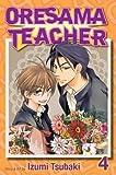 Oresama Teacher Volume 4[ORESAMA TEACHER V04][Paperback]