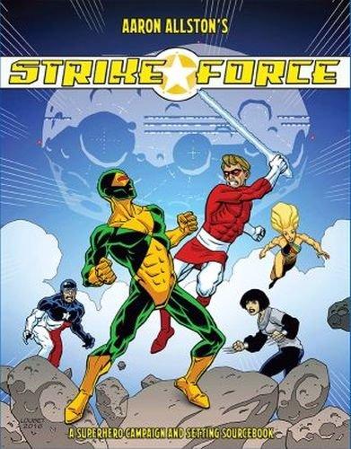 Aaron Allston's Strike Force
