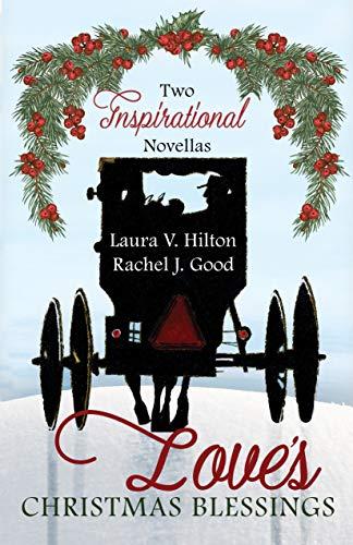 Love's Christmas Blessings by [Celebrate Lit Publishing, Hilton, Laura V., Good, Rachel J.]