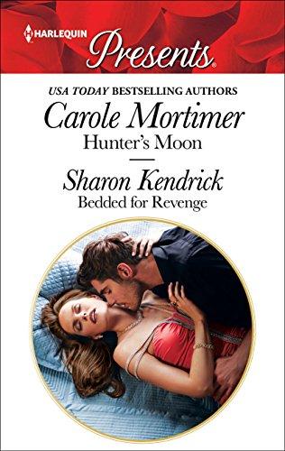 Carole Mortimers Hunters Moon Bedded For Revenge MoonBedded PDF