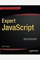 Expert JavaScript (Expert's Voice in Web Development) by Mark E. Daggett (2013-11-18) Paperback