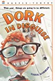 Dork in Disguise, Carol Gorman, 0613303598