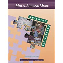 Multi-Age and More:  Building Connections