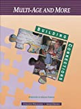 img - for Multi-Age and More (Building Connections) book / textbook / text book
