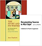Story and Its Writer Compact 9e and Documenting Sources in MLA Style 9th Edition