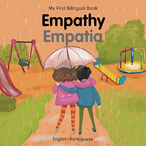 My First Bilingual Book–Empathy (English–Portuguese)