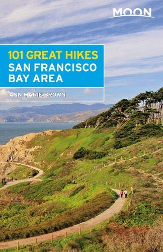 Moon 101 Great Hikes San Francisco Bay Area (Moon Outdoors)