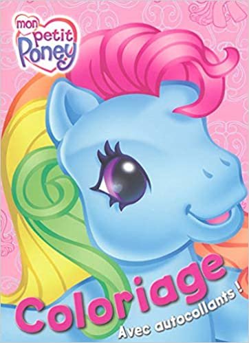 Coloriage Mon Petit Poney French Edition Collectif