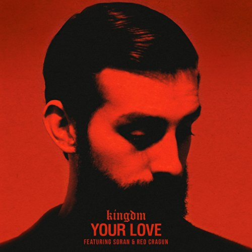 Your Love [feat. Soran & Reo C...