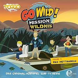 Das Wettangeln (Go Wild - Mission Wildnis 4)