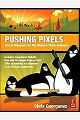 Pushing Pixels: Secret Weapons for the Modern Flash Animator