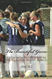 The Beautiful Game, Billy Elias, 144867347X