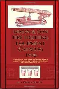 Dixon Amp Son Fire Fighting Equipment Catalog 1930