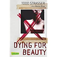 Dying for Beauty (German Edition)
